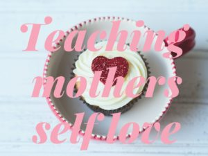 #bornandfed- Self Care for Mothers