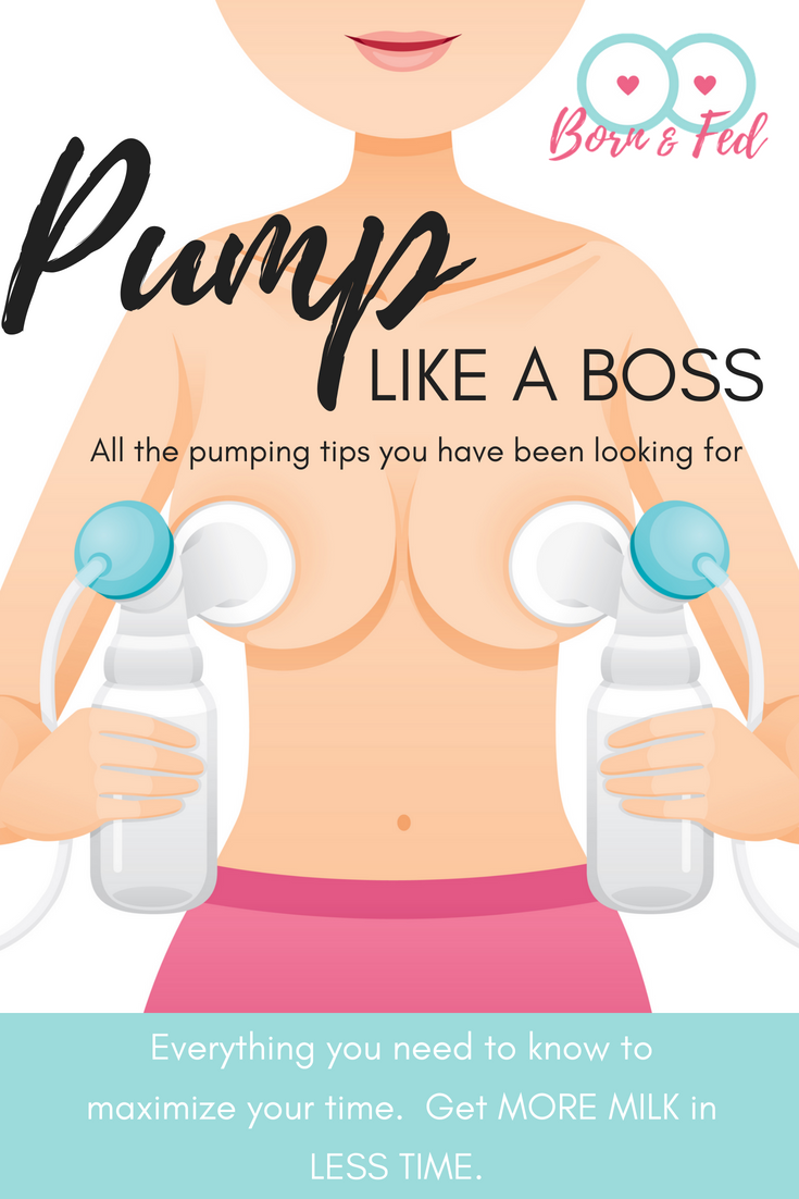 #bornandfed- There is more to pumping breastmilk than powering on your pump and sticking your boob in the flange.  While it is not rocket science, there are techniques we can use to maximize how much milk we get which in turn helps increase our supply.  Learn all the tips you need to know from this detailed post with informative graphics.  Then you too can pump like a boss.