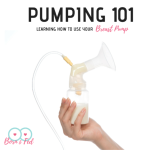 #bornandfed- How to use your breast pump
