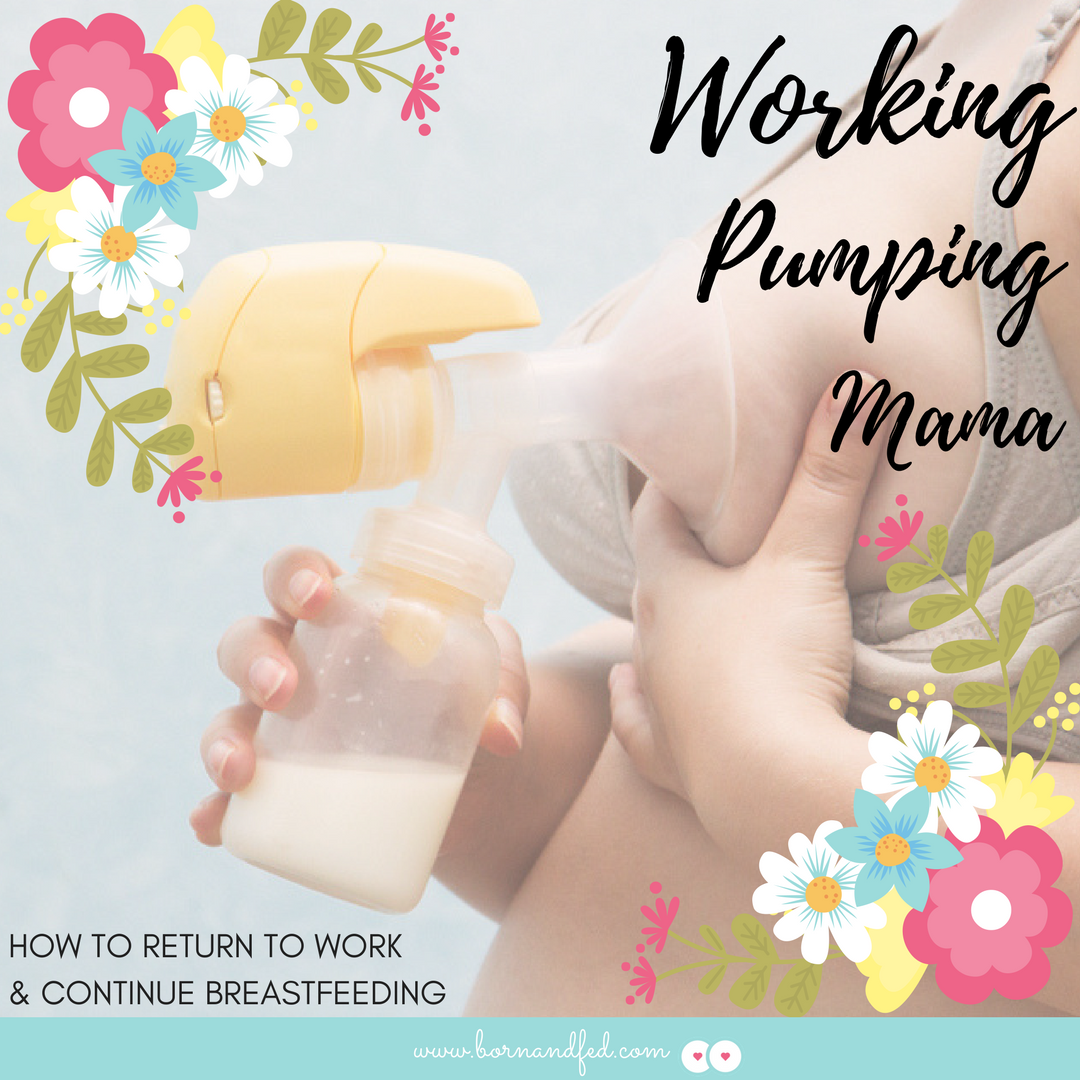 #bornandfed-Breastfeeding and returning to work? Are you wondering where to start? Start HERE! This post covers how to set yourself up for success pumping at work, starting a freezer stash, when/how to start pumping, introducing a bottle, how much to feed your baby, and paced bottle feeding! Written by a lactation consultant, postpartum nurse, and mother of 2! FREE pumping printable included!