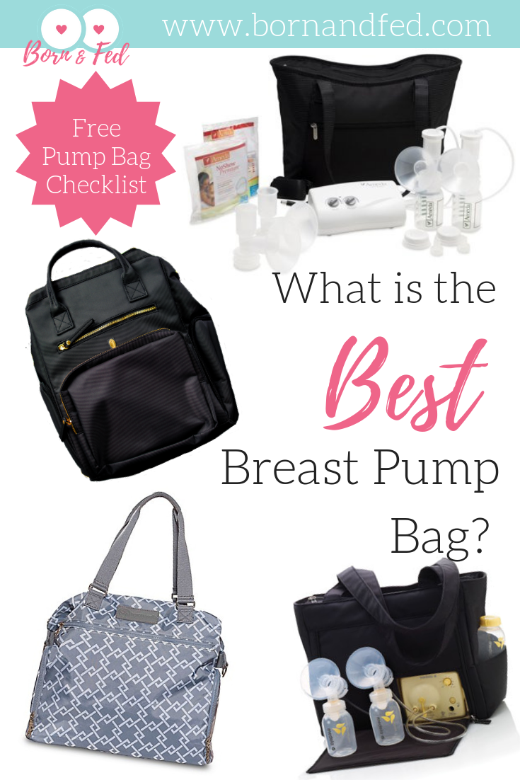 #bornandfed- What is the perfect breast pump bag? Review of major  pump bags brands and why I love Idaho Jone's Chertsey pump bag.  What should you pack in it?  Find out here, with a FREE printable with product links. #pumpingmilk #bestbreastpumpbag #pumpingmilk #pumpinghacks #breastfeedingtips